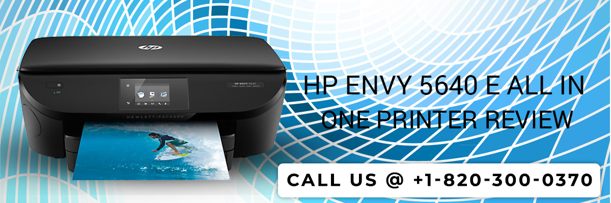 HP Envy 5640 e all in one Printer Review
