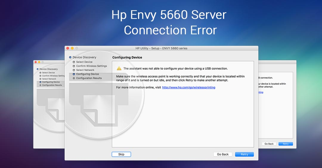 HP Envy 5660 server connection error